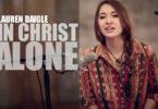 Lauren Daigle: In Christ Alone